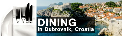 Dining In Dubrovnik