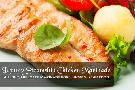 ibellhop.com -- luxury steamship Titanic Chicken Marinade Recipe