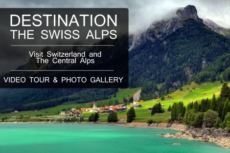 Swiss Alps Switzerland Visual Tour