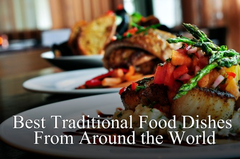 Best Food Dishes in the World