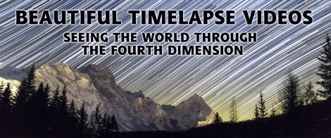 Timelapse Videos of the World