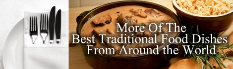 Best Traditional Foods from Around the World