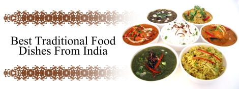 Indian Food Traditional Dishes