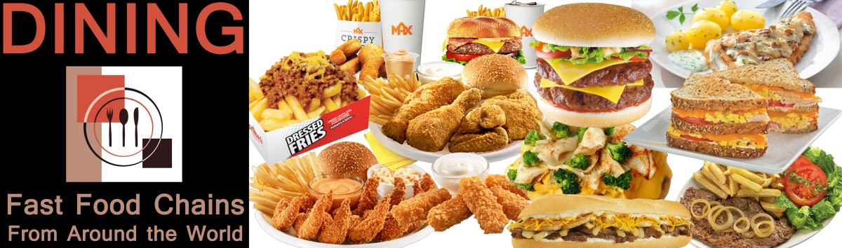 Dining: Fast Food Chains From Around the World