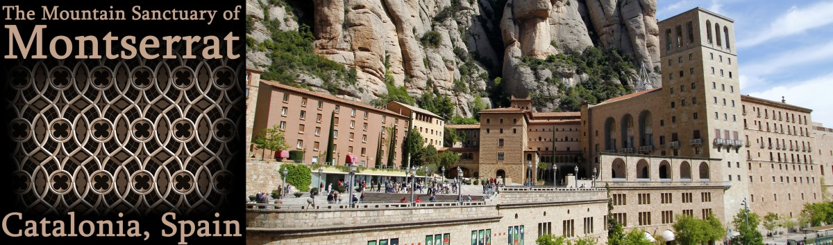 The Mountain Sanctuary of Montserrat in Catalonia, Spain